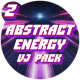 Abstract Energy VJ Pack - Part 2 - VideoHive Item for Sale