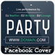 Party - Facebook Cover [Vol.4] - GraphicRiver Item for Sale