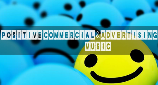 MUSIC Positive Commercial & Advertising