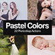22 Soft Pastel Photoshop Actions - GraphicRiver Item for Sale
