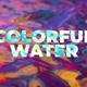 Colorful Water - VideoHive Item for Sale