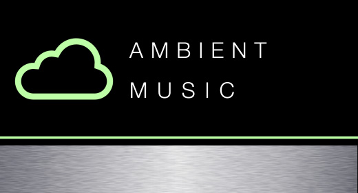 Music - Ambient