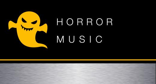 Music - Horror