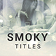 Smoky // Title Sequence - VideoHive Item for Sale