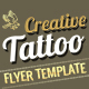 Creative Tattoo Business Flyer - GraphicRiver Item for Sale