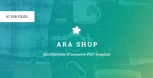 Ara – Multi-Purpose eCommerce PSD