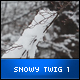 Snowy Twig 1 - VideoHive Item for Sale
