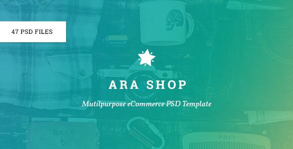 Ara - Multi-Purpose eCommerce PSD - Shopping Retail