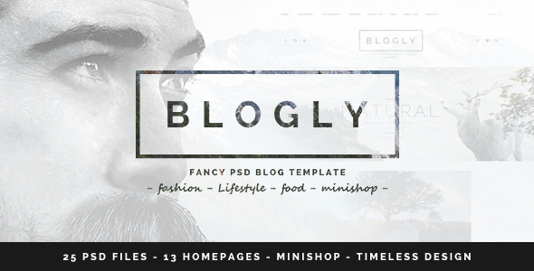 Blogly - Fancy PSD Blog Template - Personal PSD Templates