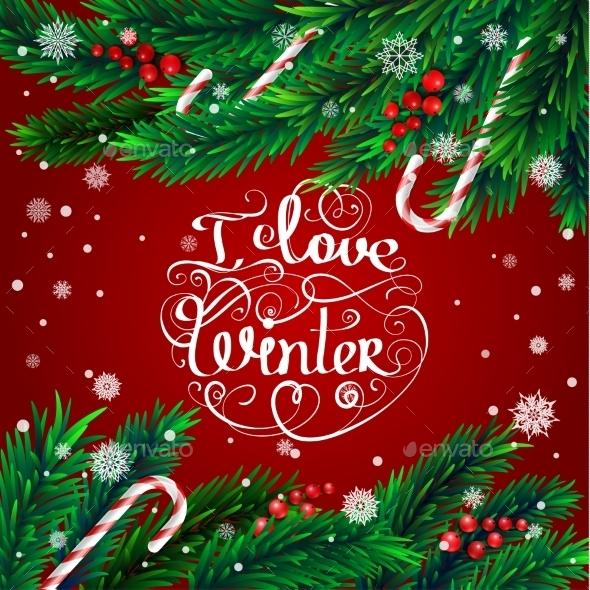 Christmas Frame. I Love Winter - Christmas Seasons/Holidays