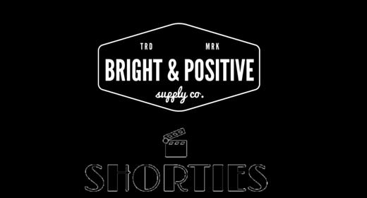Bright & Positive