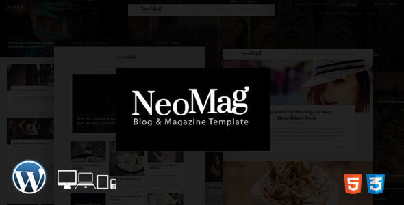 NeoMag – Responsive Blog & Magazine WordPress Theme