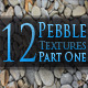12 Pebble Textures - Pack One - GraphicRiver Item for Sale