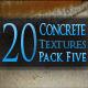 20 Concrete Textures - Pack Five - GraphicRiver Item for Sale