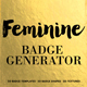 Feminine Badge Generator - GraphicRiver Item for Sale