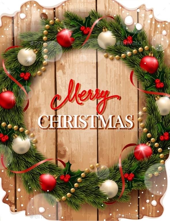 Christmas Wreath on Wood Background - Christmas Seasons/Holidays