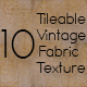 10 Tileable Vintage Fabric Texture