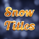 Snow Titles Nulled