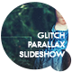 Glitch Parallax Slideshow - VideoHive Item for Sale