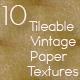10 Tileable Vintage Paper Textures.2