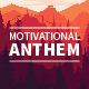 Motivational Anthem