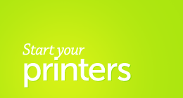 Start your Printers!