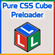 Pure CSS 3D Cube Preloader Animations - CodeCanyon Item for Sale