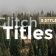 Glytch Titles in 3 Styles - VideoHive Item for Sale