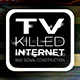 TV Killed Internet (Bad Signal Construction) - VideoHive Item for Sale