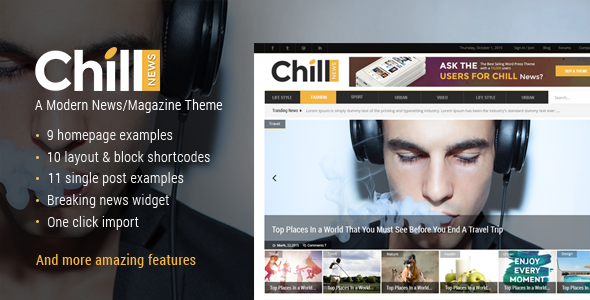 Chill News - A Modern News/Magazine Theme - News / Editorial Blog / Magazine