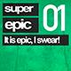 Super Epic 01