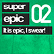 Super Epic 02