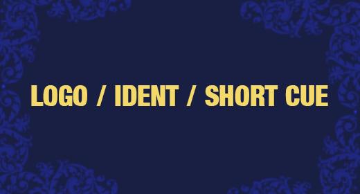 Logo, Ident, Short Cue