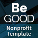 Be Good Nonprofit Multi-purpose Site Template
