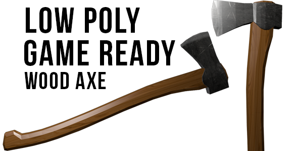 Game Ready Low Poly Axe - 3DOcean Item for Sale