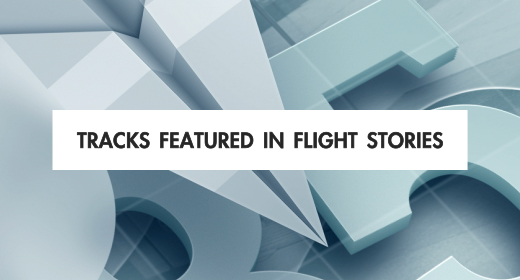 Tracks Featured in Flight Stories