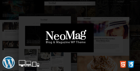 NeoMag - Responsive Blog & Magazine WordPress Theme - Personal Blog / Magazine