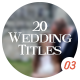 20 Wedding Titles - vol. 03 - VideoHive Item for Sale