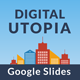 Digital Utopia Google Slides Template - GraphicRiver Item for Sale
