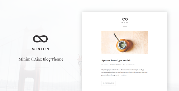 Minions - Minimal Ajax Blog Theme
