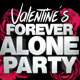 Valentine's Forever Alone Party - GraphicRiver Item for Sale