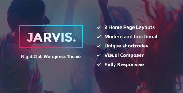 Jarvis – Night Club, Concert, Festival WP Theme