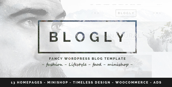 Blogly - Fancy WordPress Blog Theme - Personal Blog / Magazine