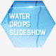 Water Drops Slideshow - VideoHive Item for Sale