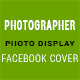 Photo Display Facebook Cover - GraphicRiver Item for Sale