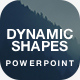 Multipurpose Powerpoint Template - Dynamic Shapes - GraphicRiver Item for Sale