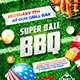Super Ball BBQ Party Flyer - GraphicRiver Item for Sale
