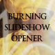 The Burning Slideshow Opener - VideoHive Item for Sale
