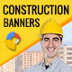 GWD | Construction Ad Banners - 7 Sizes