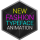New Fashion Animated Typeface - VideoHive Item for Sale